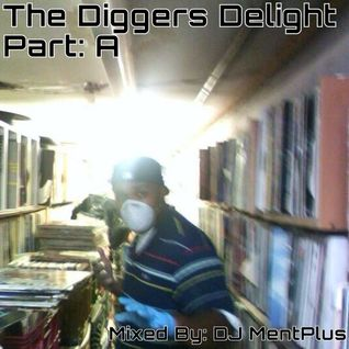 Dj MentPlus Diggers Delight Part: A