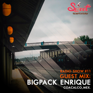 Sweet Temptation Radio Show by Mirelle Noveron #11 -  Guest Mix From BigPack Enrique