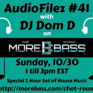 MoreBass 10-30-16 AudioFilez #41