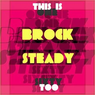 Brocksteady - One Sixty Too