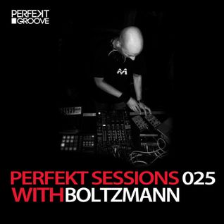 Perfekt Sessions Live 025 With Boltzmann