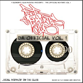 DJ Shame part of 4 Elements Club - Da Official Volume 1 (Remastered) ~ 2008