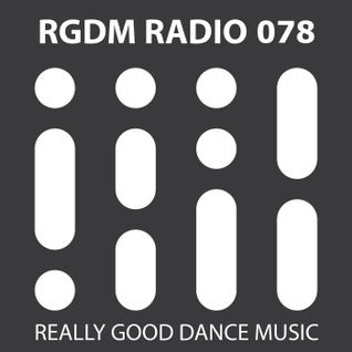 RGDM Radio 078 presented by Harmonic Heroes