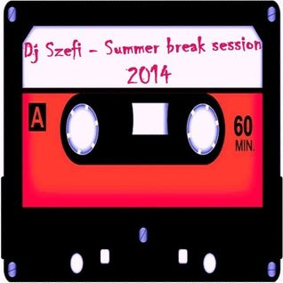 Dj Szefi - Summer break session 2014
