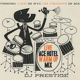 Live Ace Hotel Warm Up Mix 2015