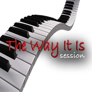 The Way It Is Session
