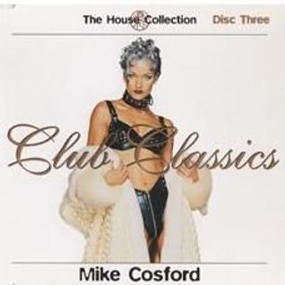 Fantazia Club Classics Vol 1 Mike Cosford mix