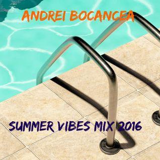 Andrei Bocancea - Summer Vibes (Promotional Mix 2016)