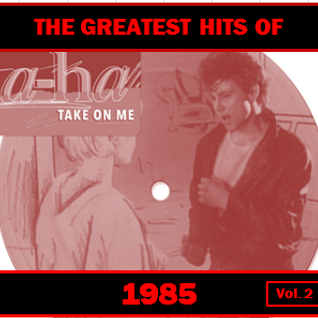 GREATEST HITS: 1985 vol 2