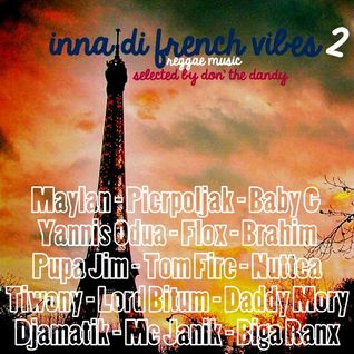 Inna di French Vibes 2