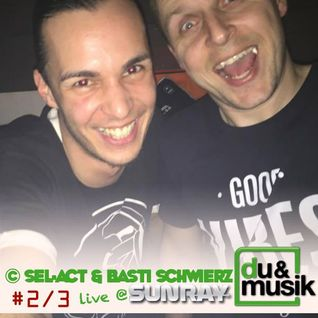 Sel-Act & Bastie Schwierz Live @ Club Sunray Part 2