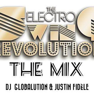 Electro Swing Revolution II - Mix by DJ Globalution & Justin Fidèle