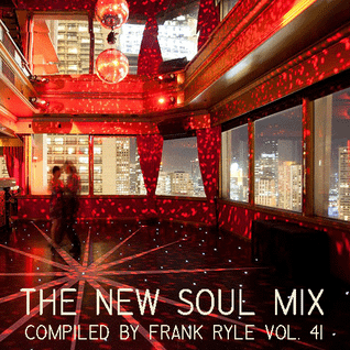 The New Soul Mix Vol. 41