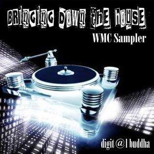 Bringing down the House WMC sampler