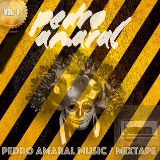 Pedro Amaral - Mixtape / VOL-1