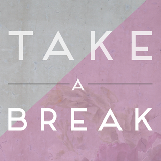 Take A Break Vol.19