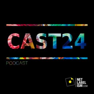 Netlabelism Cast 24 - Mixed by Warren Daly