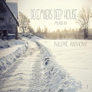 Episode 3: Decembers Deep House