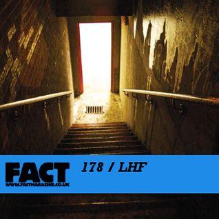 FACT Mix 178: LHF