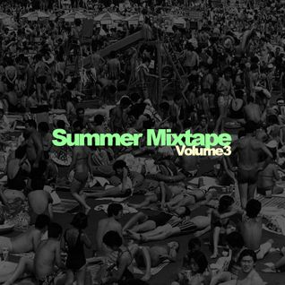 Summer Mixtape: Volume III