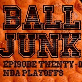 Ball Junk Podcast Episode #21: NBA Playoffs 2016