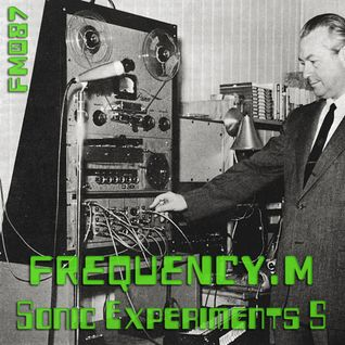 Sonic Experiments 5 (fm087)