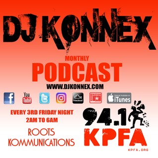 MAY 2016 PODCAST ON KPFA 94.1FM ROOTS KOMMUNICATIONS
