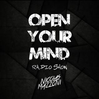 """Open Your Mind"" Radio Show / By Nicolas Mazzoni / Episodio 3"