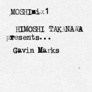 MOSHImix1 - Gavin Marks