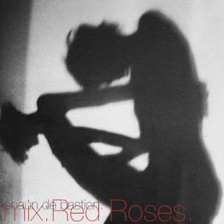 mix:Red Roses.