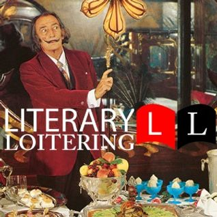 Literary Loitering 54 – The Flavour of Existential Dread
