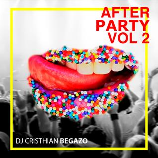 AFTER PARTY VOL 2 - DJ CRISTHIAN BEGAZO