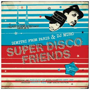 Super Disco Friends Dimitri from Paris (Disc 1)