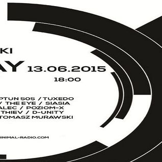 E.F.G. - Tomek Murawski B-Day on Minimal-Radio 13.6.2015