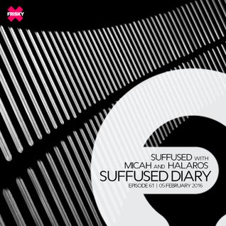 FRISKY | Suffused Diary 061 - Suffused