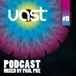 Paul Pre - vast Podcast #11