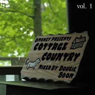 Dougie Boom's Cottage Country Vol. 01