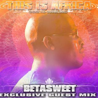 Betasweet - This is Africa 016 on Pure.FM (18-January-2014)