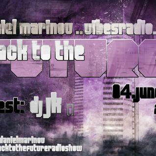 JK - Guest Mix for Back To The Future 019 @ Vibes Radio Station 04 June 2012