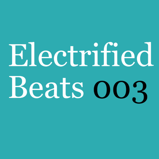 Electrified Beats 3 (2005)