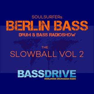 Berlin Bass 045 - The Slowball Vol 2