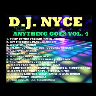 D.J. NYCE - ANYTHING GOES VOL. 4 (DANCE)