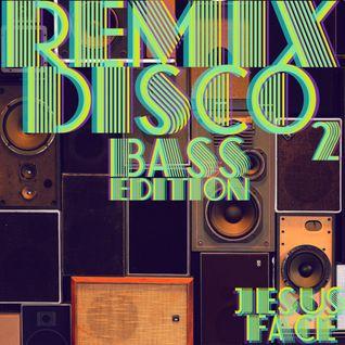 Remix Disco 2 - Bass Edition