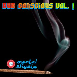 """Dub Conscious - Vol. 1"""