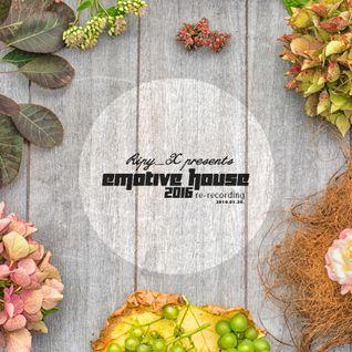 Ripy_X presents Emotive House 2016.01.30.
