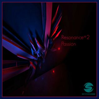 Resonance - #002 -  Passion- Deep Tech House