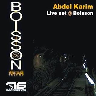Abdel Karim's Live Set At Boisson !!