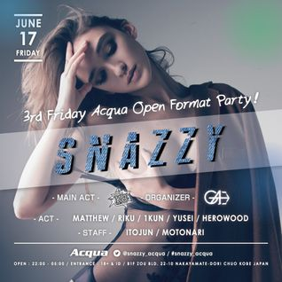 Snazzy Monthly Mix - June by DJ 1KUN & YUSEI