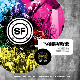 The Doctor's Orders X Streetfest 2015 by @DJMoFingaz