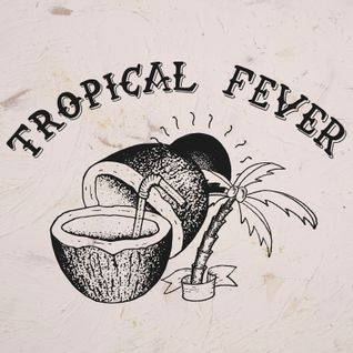 Tropical Fever #1 - Latin Time